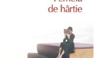 Cartea Femeia de hartie – Rabih Alameddine (download, pret, reducere)