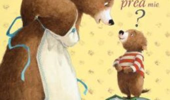 Cartea Mami, de ce sunt cand prea mare, cand prea mic? – Catherine Leblanc, Eve Tharlet (download, pret, reducere)