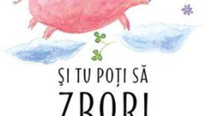 Cartea Si tu poti sa zbori – Seth Godin (download, pret, reducere)