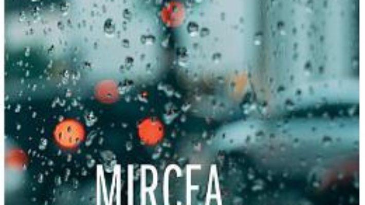Cartea Un om care scrie: Jurnal 2011-2017 – Mircea Cartarescu (download, pret, reducere)