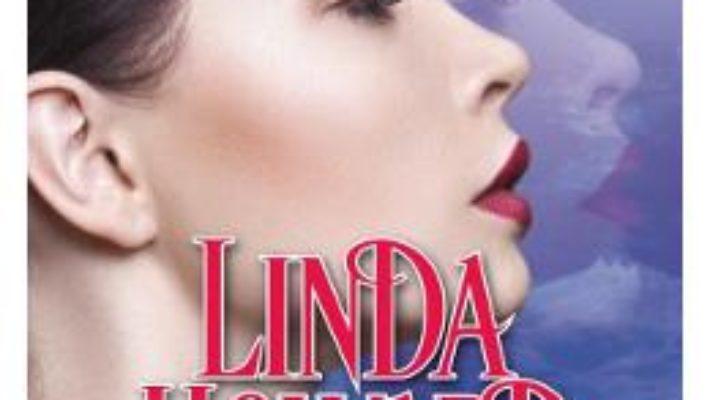 Cartea In flacari – Linda Howard (download, pret, reducere)