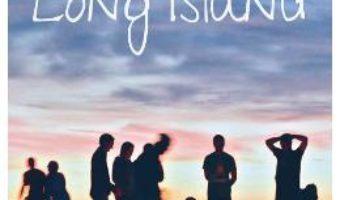 Cartea O vara in Long Island – Ann Brashares (download, pret, reducere)