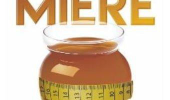 Cartea Dieta cu miere – Mike McInnes (download, pret, reducere)