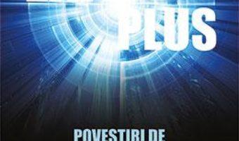 Cartea Exit plus: Povestiri de dincolo (download, pret, reducere)