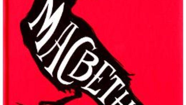 Cartea Macbeth – William Shakespeare (download, pret, reducere)