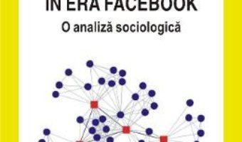 Cartea Retelele sociale in era Facebook – Marian-Gabriel Hancean (download, pret, reducere)
