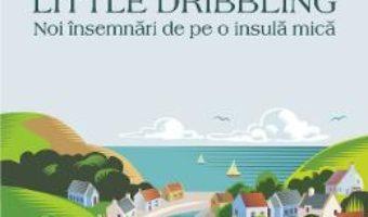 Cartea Drumul catre Little Dribbling – Bill Bryson (download, pret, reducere)