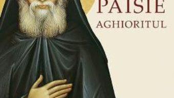 Cartea Sfantul Paisie Aghioritul – Ierotheos, Mitropolit al Nafpaktosului (download, pret, reducere)