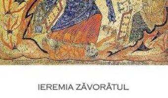 Cartea Leacuri pentru bolile sufletului – Ieremia Zavoratul (download, pret, reducere)