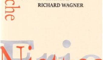 Cartea Nasterea tragediei – Friedrich Nietzsche (download, pret, reducere)