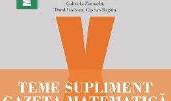 Cartea Gazeta Matematica Clasa a 10-a Teme supliment – Radu Gologan, Ion Cicu, Alexandru Negrescu (download, pret, reducere)