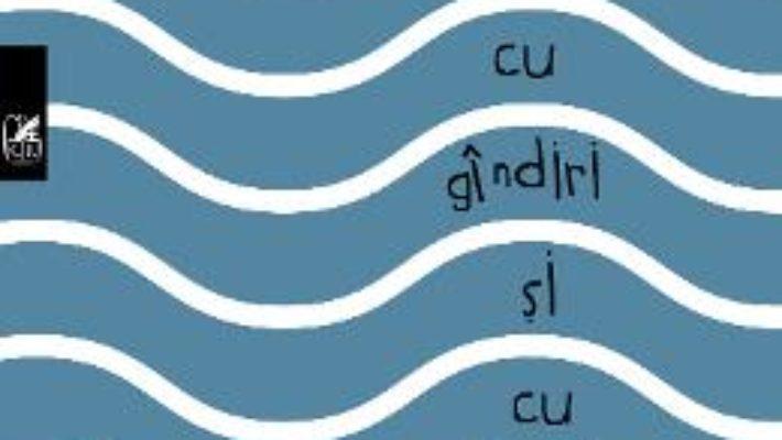 Cartea Cu gindiri si cu imagini – Cassian Maria Spiridon (download, pret, reducere)