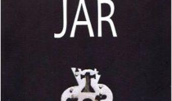 Cartea Jar – Liviu Rebreanu (download, pret, reducere)