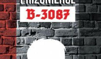 Cartea Prizonierul B-3087 – Alan Gratz (download, pret, reducere)