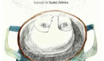 Cartea Supa de pietre – Iulia Iordan, Szabo Zelmira (download, pret, reducere)