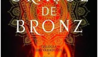Cartea Orasul de bronz (Trilogia Daevabadului. Cartea I) – S.A. Chakraborty (download, pret, reducere)