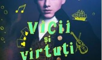 Cartea Ghid de vicii si virtuti pentru gentlemeni – Mackenzi Lee (download, pret, reducere)