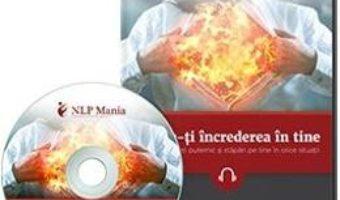 Cartea DVD Creste-ti increderea in tine – Marius Simion (download, pret, reducere)