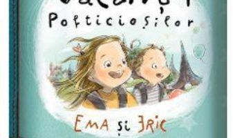 Cartea Vacanta pofticiosilor – Ioana Chicet-Macoveiciuc (download, pret, reducere)