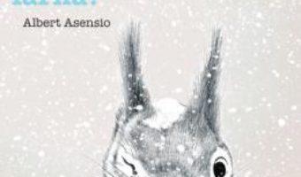 Cartea A venit iarna! – Albert Asensio (download, pret, reducere)