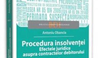 Cartea Procedura insolventei Ed.2 – Antoniu Obancia (download, pret, reducere)