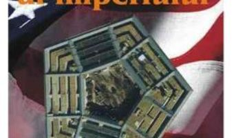 Cartea Gustul amar al imperiului – Chalmers Johnson (download, pret, reducere)