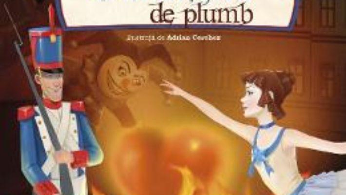 Cartea Soldatelul de plumb – Hans Christian Andersen (download, pret, reducere)
