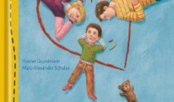 Cartea Vom fi mereu alaturi de tine – Harriet Grundmann, Marc-Alexander Schulze (download, pret, reducere)