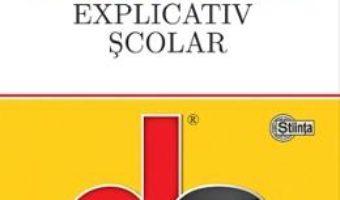 Cartea Dictionar explicativ scolar – Dumitru I. Hancu (download, pret, reducere)