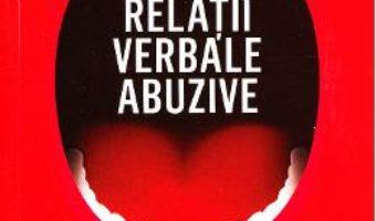 Cartea Relatii verbale abuzive – Patricia Evans (download, pret, reducere)