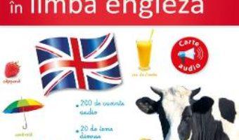 Cartea Prima mea carte ilustrata si audio in limba engleza (download, pret, reducere)