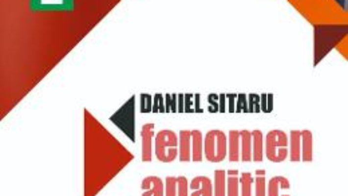 Cartea Fenomen analitic – Daniel Sitaru (download, pret, reducere)