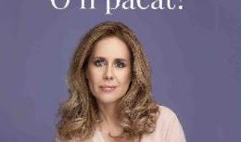 Cartea Am mancat. O fi pacat? – Mihaela Bilic (download, pret, reducere)