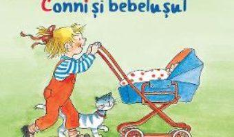 Cartea Conni si bebelusul – Liane Schneider (download, pret, reducere)