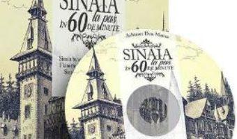 Cartea Sinaia la pas in 60 de minute + DVD – Arhitect Dan Manea (Lb. romana) (download, pret, reducere)