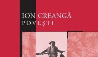 Cartea Povesti – Ion Creanga (download, pret, reducere)