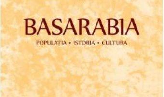 Cartea Basarabia: Populatia. Istoria. Cultura – Stefan Ciobanu (download, pret, reducere)