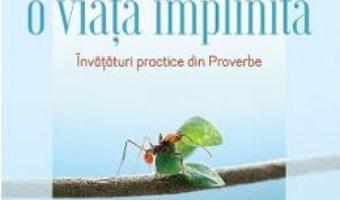 Cartea Intelepciune pentru o viata implinita – Bill Hybels (download, pret, reducere)