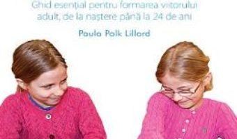Cartea Educatia Montessori – Paula Polk Lillard (download, pret, reducere)