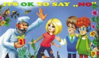 Cartea E bine sa spui Nu. It's ok to say no – Alexandru Andrei (download, pret, reducere)