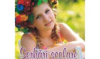 Cartea Serbari scolare – Heliana Catunescu, Alina Kristinka (download, pret, reducere)
