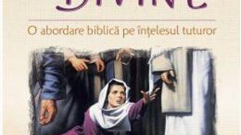 Cartea Vindecarile divine – Daniel Muresan (download, pret, reducere)