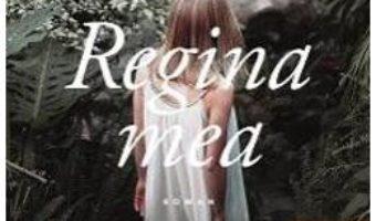 Cartea Regina mea – Jean-Baptiste Andrea (download, pret, reducere)