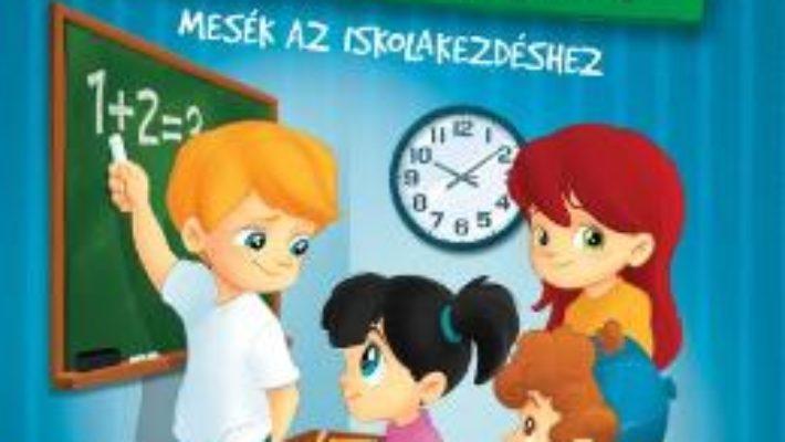 Cartea Nagy Iskolaskonyvem. Marea carte despre scoala (download, pret, reducere)