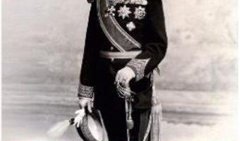 Cartea Un Hohenzollern in Romania: Carol I – Ion Bulei (download, pret, reducere)