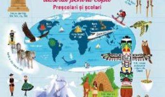 Cartea Marele atlas ilustrat pentru copii prescolari si scolari (download, pret, reducere)