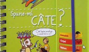 Cartea Spune-mi! Cate? – Larousse (download, pret, reducere)