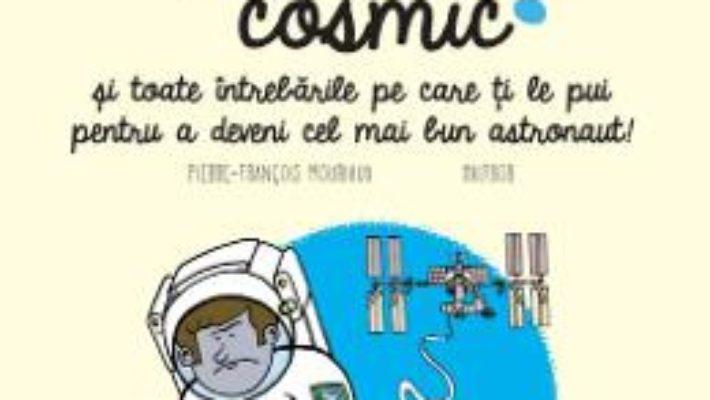 Cartea Cum se face pipi in spatiul cosmic? – Pierre-Francois Mouriaux (download, pret, reducere)