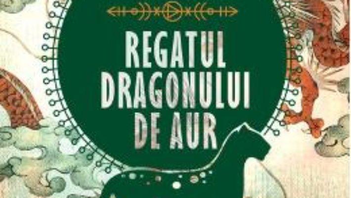 Cartea Regatul Dragonului de Aur – Isabel Allende (download, pret, reducere)