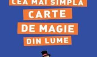 Cartea Simplissime. Cea mai simpla carte de magie din lume (download, pret, reducere)